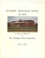 A Service of Dedication of the Methodist Theological School in Ohio Apartments (p. 1)<br />
